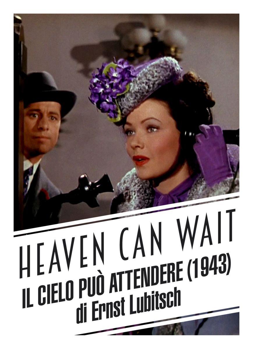 Heaven Can Wait - Il Cielo Può Attendere (Rassegna